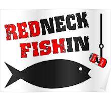 Redneck Fishin Poster