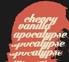 Cherry Vanilla Apocalypse by CUSP1