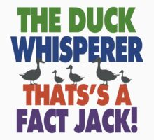 Duck Whisperer That's A Fact Jack One Piece - Short Sleeve