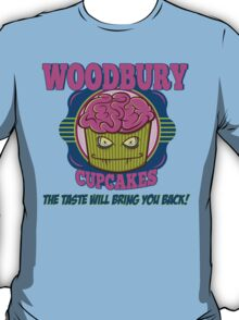 Walking Dead Inspired - Woodbury Cupcakes - Zombie Cupcakes - Taste that Brings You Back - Zombie Apocalypse T-Shirt