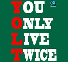YOLT - You Only Live Twice T-Shirt Unisex T-Shirt