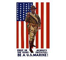 Always Faithful -- Be A U.S. Marine Photographic Print
