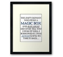 The Daft Old Man who Stole a Magic Box Framed Print