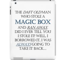 The Daft Old Man who Stole a Magic Box iPad Case/Skin
