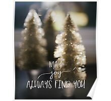 May Joy Always Find You Poster