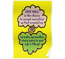 FREE WILL is... t Poster