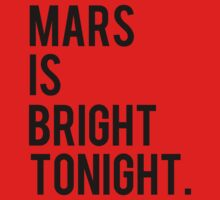 Mars is Bright Tonight by Shilpa Saravanan
