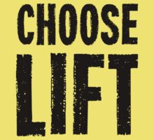 Choose Lift by SmellOfTimber