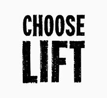 Choose Lift Unisex T-Shirt