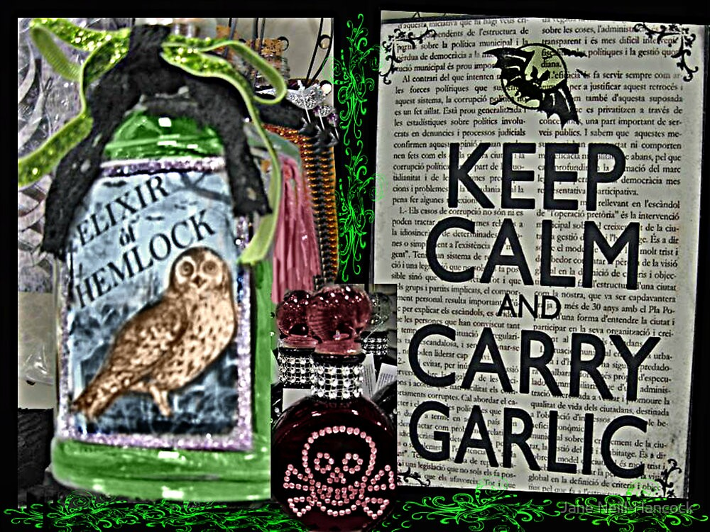 Keep Calm and Carry Garlic by Jane Neill-Hancock