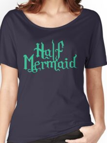 Half Mermaid Women's Relaxed Fit T-Shirt