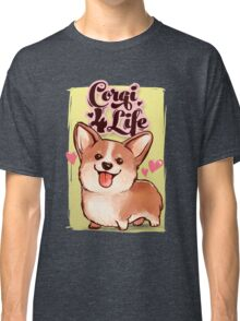 Corgi for Life Classic T-Shirt