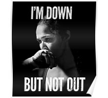 I'm down but not out Poster