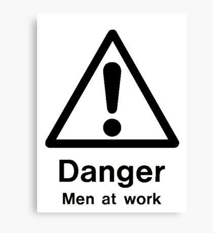 danger men at work Canvas Print