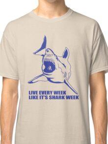 LIVE EVERY WEEK LIKE SHARK Classic T-Shirt