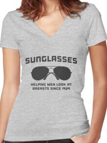 Sunglasses. Helping men look at breasts since 1929 Women's Fitted V-Neck T-Shirt