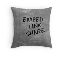 Embed - Link - Share Throw Pillow