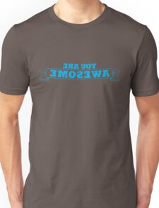 You Are Awesome (self help in the mirror shirt) Unisex T-Shirt