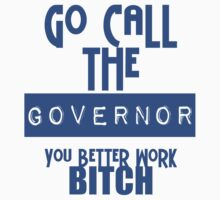 CALL THE GOVERNOR by Darrencosgrove
