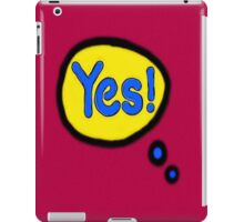 YES! iPad Case/Skin