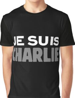 Je Suis Charlie  Graphic T-Shirt