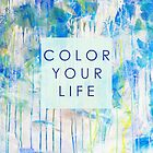 color your life  by Iris Lehnhardt