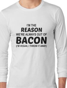 Fuck Bacon Long Sleeve T-Shirt