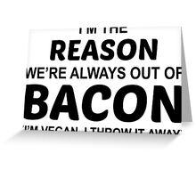 Fuck Bacon Greeting Card