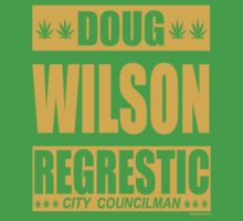 Doug Wilson Regrestic City Councilman by kaptainmyke