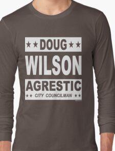Doug Wilson Agrestic City Councilman Long Sleeve T-Shirt