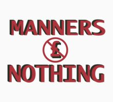 Manners Cost Nothing by Mark.I.F. Jarvis