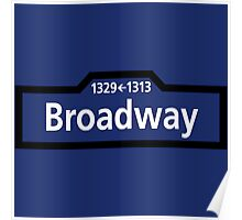 Broadway, New York Street Sign, USA Poster