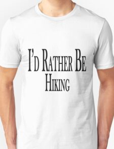 Rather Be Hiking T-Shirt