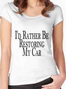 Rather Restore Car Women's Fitted Scoop T-Shirt