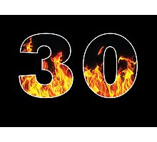 30 (Fire) Photographic Print