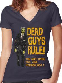 Dead Guys Rule - Walking Dead ! Women's Fitted V-Neck T-Shirt
