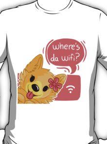 Pom Gets Wifi- Where's da wifi? T-Shirt