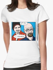 Hey Yo, Mr. White Womens Fitted T-Shirt