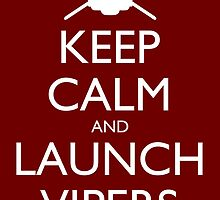 Keep Calm and Launch Vipers (Red) by olmosperfect