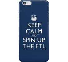 Keep Calm and Spin Up The FTL (Blue iPhone Case/Skin