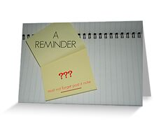 A simple reminder Greeting Card