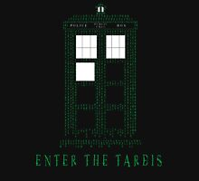 Enter The Tardis Unisex T-Shirt