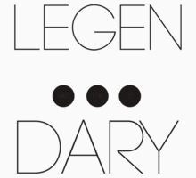 Legendary by taranv