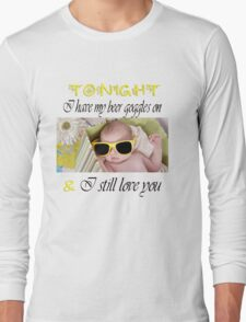 Beer Goggles Long Sleeve T-Shirt