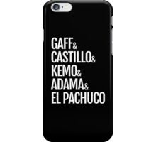 Gaff & Castillo & Kemo & Adama & El Pachuco (black) iPhone Case/Skin