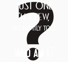 Just one. I'm a few, no family, too. Who am I? 2 Kids Clothes