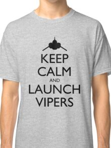 Keep Calm and Launch Vipers - Light Classic T-Shirt