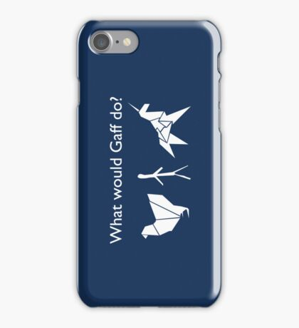 What Would Gaff Do? - Blue iPhone Case/Skin