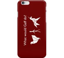 What Would Gaff Do? - Red iPhone Case/Skin