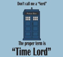 "The Term is ""Time Lord"" by KostaINurFACE"